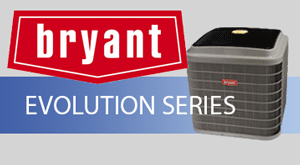 Bryant Evolution Series Air Conditioners