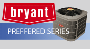 Bryant Preferred Series Air Conditioner