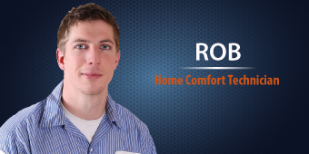 Rob - Home Comfort Technician