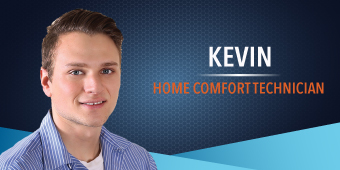 Kevin - Home Comfort Technician