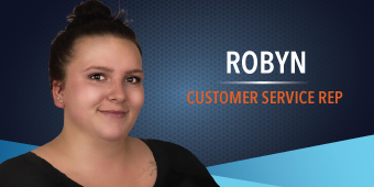 Robyn - Customer Service Rep