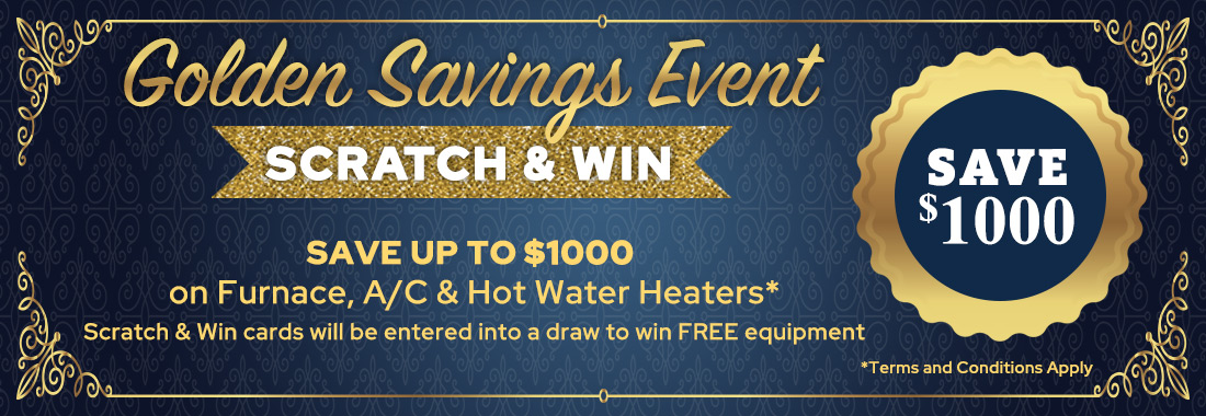 Golden Savings Event - Scratch & Win - Save up to $1000